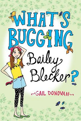What's Bugging Bailey Blecker?
