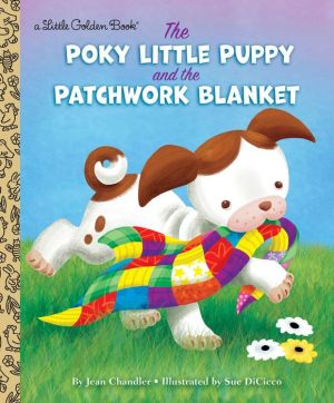 The Poky Little Puppy and the Patchwork Blanket