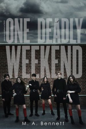 One Deadly Weekend