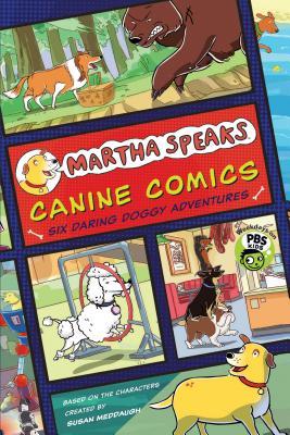 Canine Comics: Six Daring Doggie Adventures
