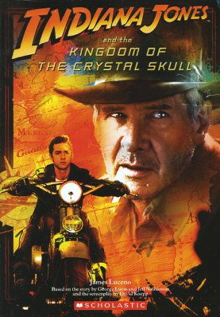 Indiana Jones and the Kingdom of the Crystal Skull: Junior Novelization
