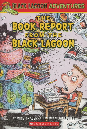the book report from the black lagoon summary Read and analyze the book, the teacher from the black lagoon by mike thaler with your class they will compare/contrast the two mrs greens with a venn diagram, design a new book cover, create a paper mache mask, and complete a story.