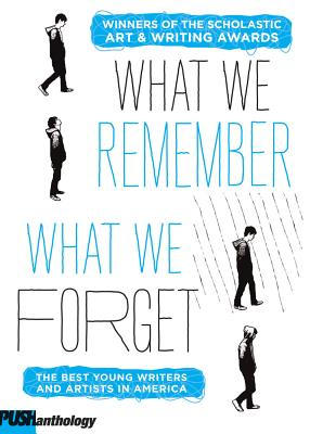 The What We Remember, What We Forget