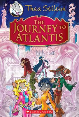 Thea Stilton and the Journey to Atlantis