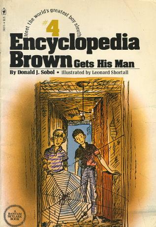 Encyclopedia Brown Gets His Man By Donald J Sobol Fictiondb
