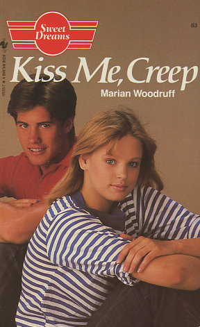 Kiss Me, Creep