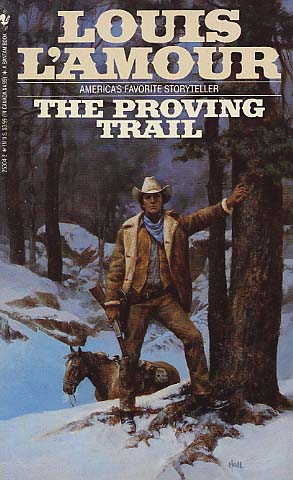 Image result for The Proving Trail by Louis L'Amour