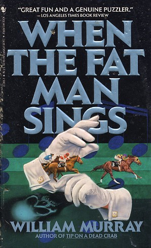 When the Fat Man Sings