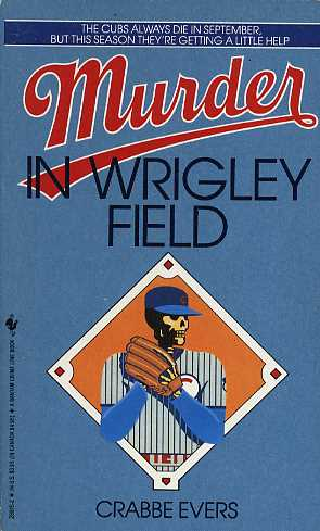 Murder in Wrigley Field