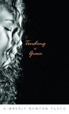 Tending to Grace