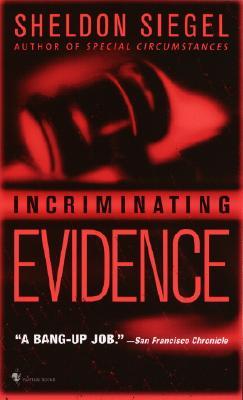Incriminating Evidence