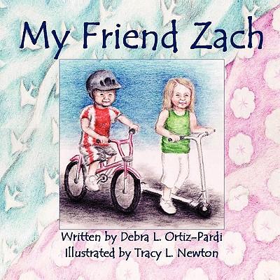 My Friend Zach