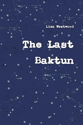The Last Baktun