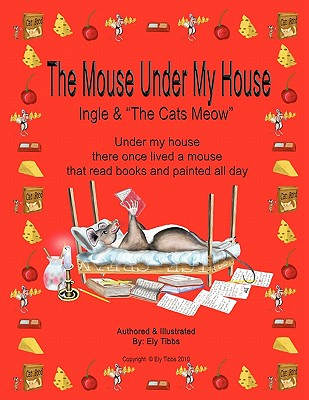 """The Mouse Under My House - Ingle & """"The Cats Meow"""""""