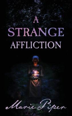A Strange Affliction