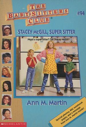 Stacey McGill, Super Sitter