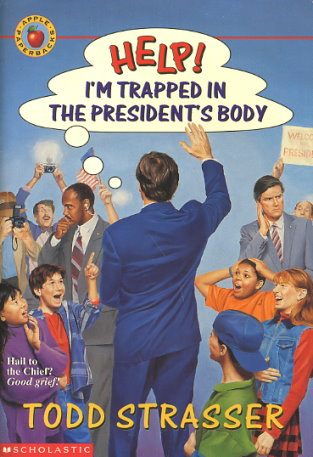Help! I'm Trapped in the President's Body