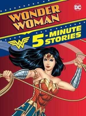 Wonder Woman 5-Minute Stories