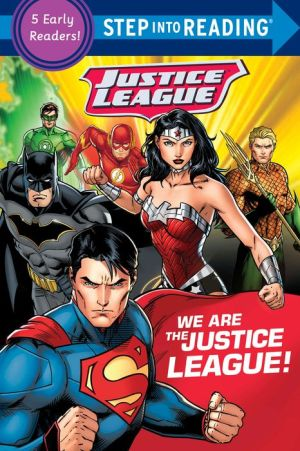 We Are the Justice League!