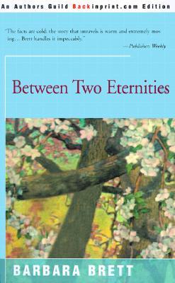 Between Two Eternities