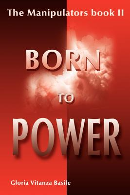 Born to Power