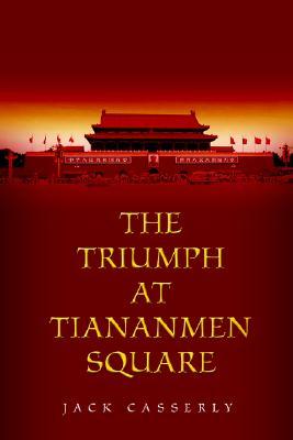 The Triumph at Tiananmen Square