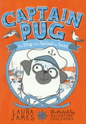 Captain Pug: The Dog Who Sailed The Seas