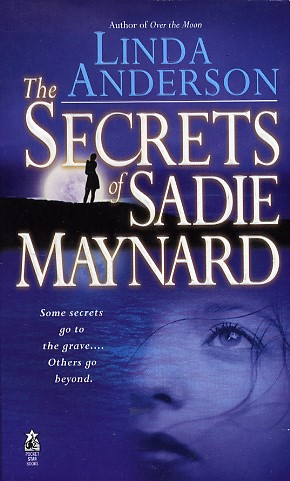 The Secrets of Sadie Maynard