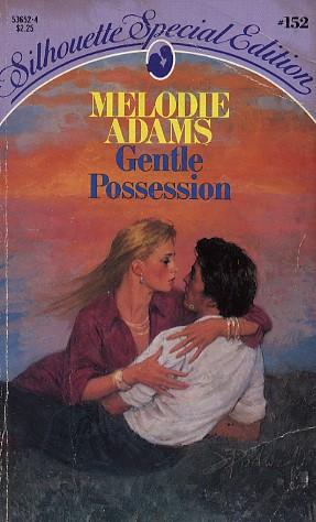 Gentle Possession