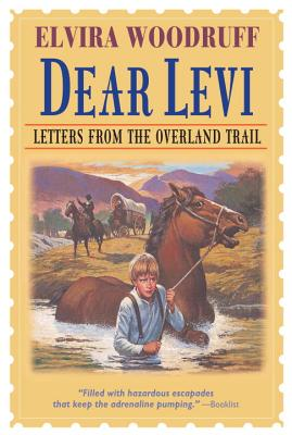 Dear Levi: Letters from the Overland Trail