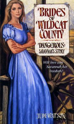 Dangerous: Savannah's Story