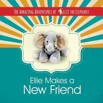 Ellie Makes a New Friend!
