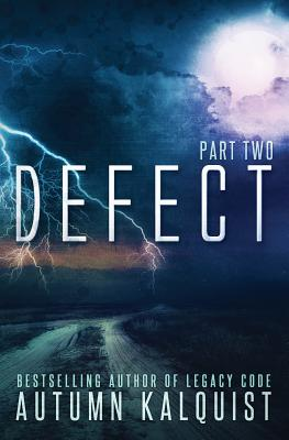 Defect: Part Two
