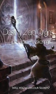 Destiny Zero Origins