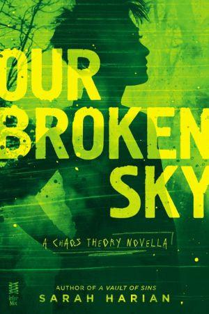 Our Broken Sky