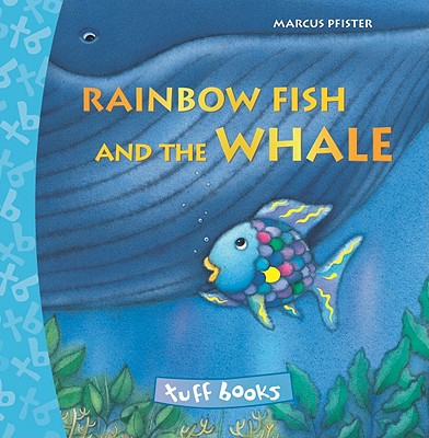 Rainbow Fish and the Whale
