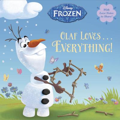 Olaf Loves . . . Everything!