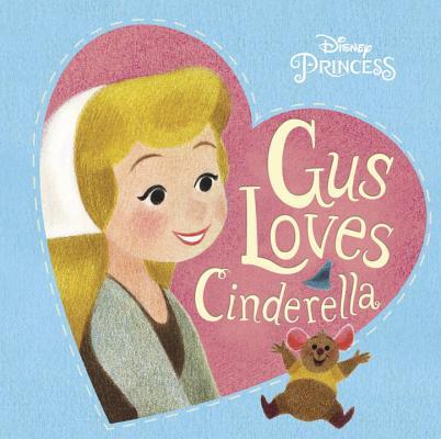 Gus Loves Cinderella