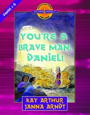 You're a Brave Man, Daniel!