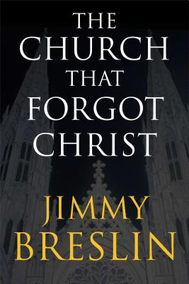 The Church That Forgot Christ