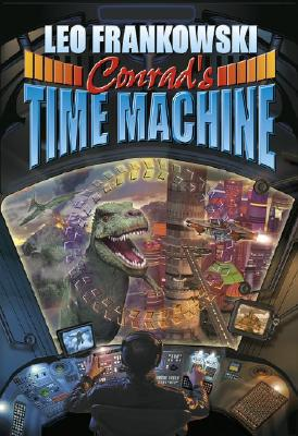 Conrad's Time Machine: A Prequel