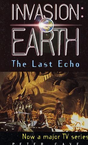 Invasion: Earth: The Last Echo