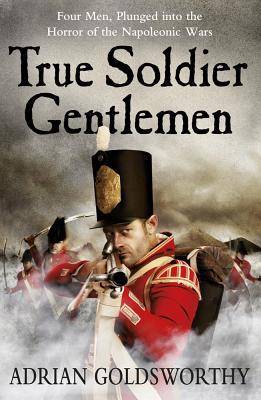True Soldier Gentlemen