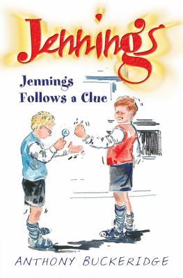 Jennings Follows a Clue