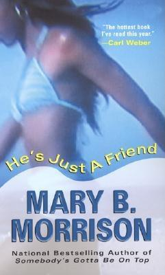He's Just a Friend