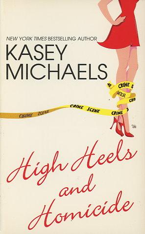 High Heels and Homicide / Maggie In Too Deep