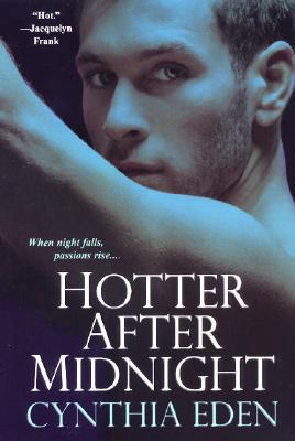 Hotter After Midnight