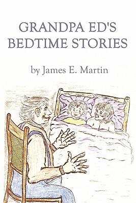 Grandpa Ed's Bedtime Stories