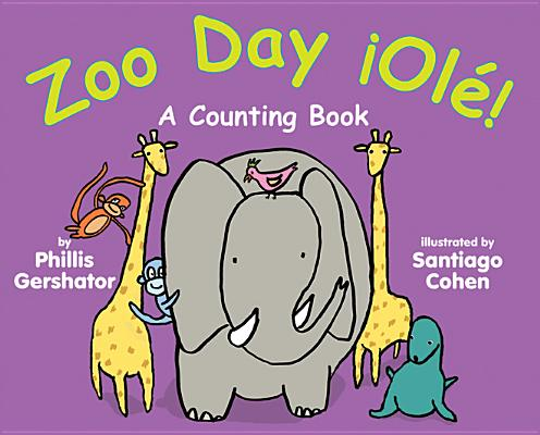 Zoo Day !Ole!: A Counting Book