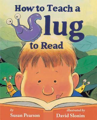 How To Teach Slug to Read